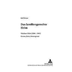 Das familiengerechte Heim. Rolf Brüne  - Buch