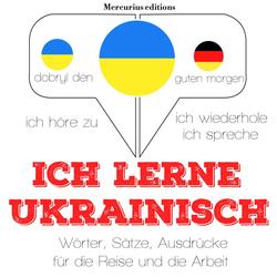 Ich lerne Ukrainisch als Hörbuch Download von JM Gardner