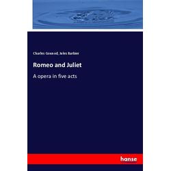 Romeo and Juliet als Buch von Charles Gounod/ Jules Barbier