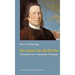 Ein Leben für die Kirche. Peter Zimmerling  - Buch