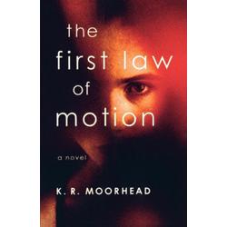 The First Law of Motion als Taschenbuch von K. R. Moorhead