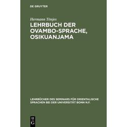 Lehrbuch der Ovambo-Sprache Osikuanjama als Buch von Hermann Tönjes