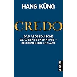 Credo. Hans Küng  - Buch