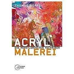 Acrylmalerei. Thomas Hoppe  - Buch