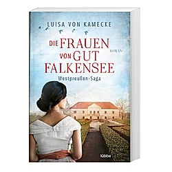 Die Frauen von Gut Falkensee. Luisa von Kamecke  - Buch