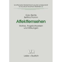 Affektfernsehen als Buch von Gary Bente/ Bettina Fromm