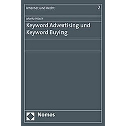 Keyword Advertising und Keyword Buying. Moritz Hüsch  - Buch