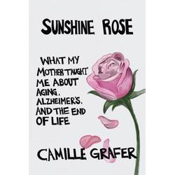 Sunshine Rose: eBook von Camille Grafer