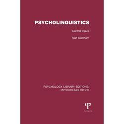 Psycholinguistics (PLE: Psycholinguistics): eBook von Alan Garnham