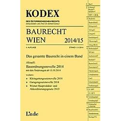 KODEX Baurecht Wien 2014/15. Gerald Fuchs  - Buch