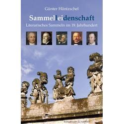 Sammel(l)ei(denschaft) als Buch von Günter Häntzschel