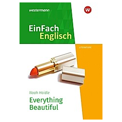 Everything Beautiful. Noah Haidle  - Buch