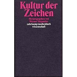 Kultur der Zeichen. Werner Stegmaier  - Buch