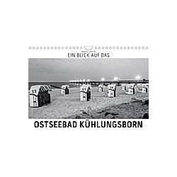 Ein Blick das Ostseebad Kühlungsborn (Wandkalender 2021 DIN A4 quer)