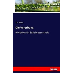 Die Vererbung. Th. Ribot  - Buch