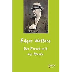 Der Frosch mit der Maske. Edgar Wallace  - Buch