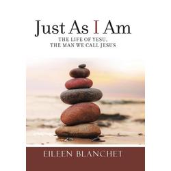 Just As I Am als Buch von Eileen Blanchet