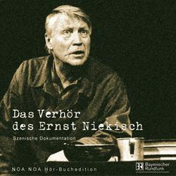 Das Verhör des Ernst Niekisch als Hörbuch Download von Gerda Corbett-Mansfeld/ Michael Mansfeld