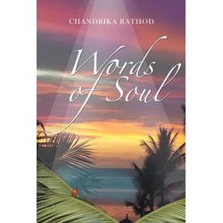 Words of Soul als Taschenbuch von Chandrika Rathod