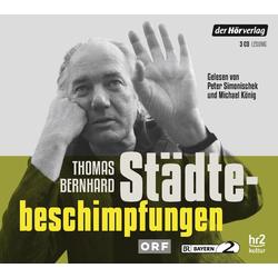 Städtebeschimpfungen als Hörbuch CD von Thomas Bernhard