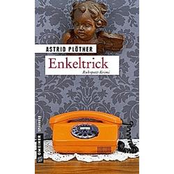 Enkeltrick. Astrid Plötner  - Buch