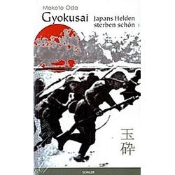 Gyokusai. Makoto Oda  - Buch