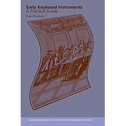Early Keyboard Instruments. David Rowland  - Buch