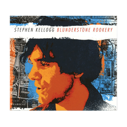 Stephen Kellogg - Blunderstone Rookery (CD)