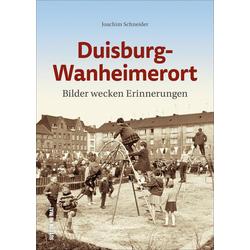 Duisburg-Wanheimerort als Buch von Joachim Schneider