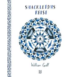 Shackletons Reise als Buch von William Grill