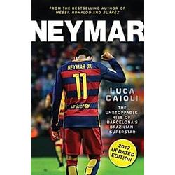 Neymar. Luca Caioli  - Buch