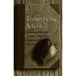 Remembering School. Erica Southgate  - Buch