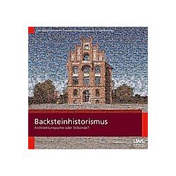 Backsteinhistorismus - Buch