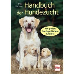 Handbuch der Hundezucht als Buch von Inge Hansen
