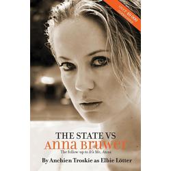 The State Vs Anna Bruwer als Taschenbuch von Anchien Troskie/ Elbie Lötter