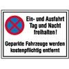 Verbotsschild Absolutes Haltverbot, Ein- und Ausfahrt Tag und Nacht freihalten Aluminium (B x H) 600