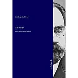 Alt-Indien. Alfred Hillebrandt  - Buch