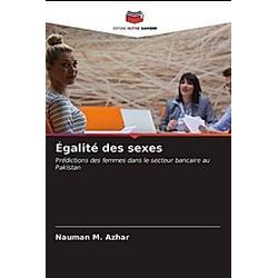 Égalité des sexes. Nauman M. Azhar  - Buch