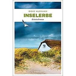 Inselerbe. Rieke Husmann  - Buch