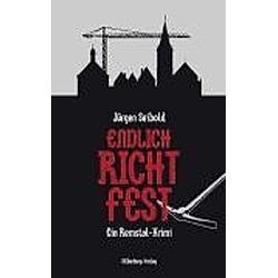 Endlich Richtfest. Jürgen Seibold  - Buch