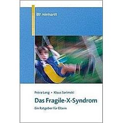 Das Fragile-X-Syndrom