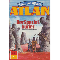 Atlan 403: Der Spezialkurier
