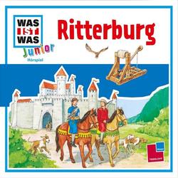 WAS IST WAS Junior Hörspiel. Ritterburg