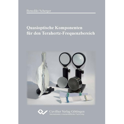 Quasioptische Komponenten für den Terahertz-Frequenzbereich als Buch von Benedikt Scherger