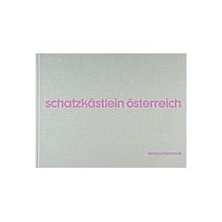 Reinhold Rebhandl - Schatzkästlein Österreich. Reinhold Rebhandl  - Buch