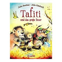 Tafiti und das große Feuer / Tafiti Bd.8. Julia Boehme  - Buch