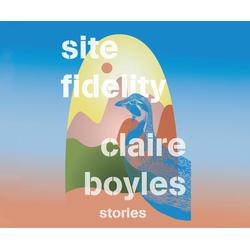 Site Fidelity als Hörbuch CD von Claire Boyles