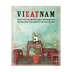 Vietnam - Das vietnamesische Kochbuch. Luke Nguyen  - Buch