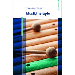 Musiktherapie: Buch von Susanne Bauer