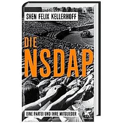 Die NSDAP. Sven Felix Kellerhoff  - Buch